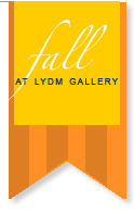 Fall at LYDM Gallery